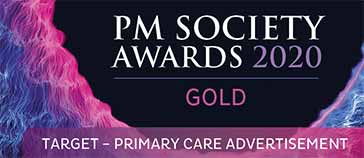 PM Society Awards 2020 - Gold - Target - Primary Care Advertisement