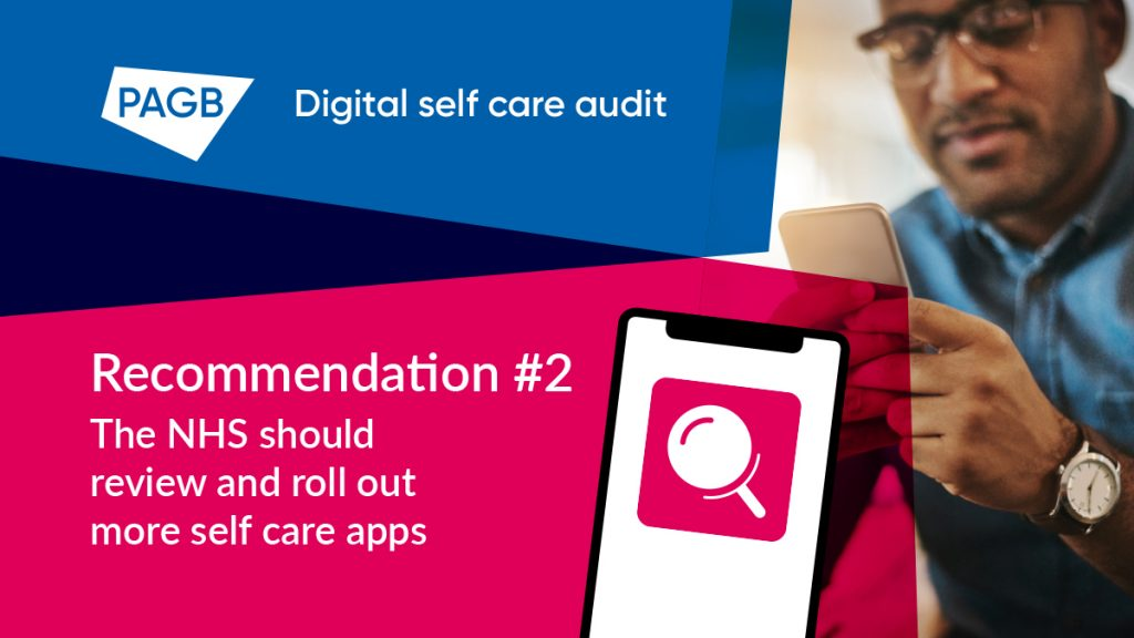 PAGB recommendation 2: The NHS should review and roll out more self care apps
